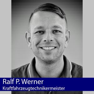 Ralf P. Werner | Kraftfahrzeugtechniker-Meister